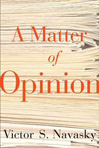 book - a matter of opinion by victor navasky