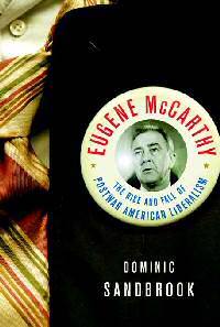 book - eugene mccarthy by dominic sandbrook