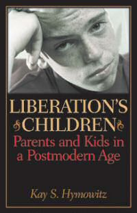 liberations children by kay hymowitz
