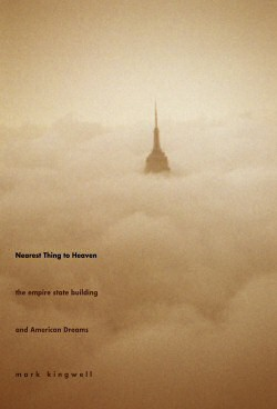 book - nearest thing to heaven by mark kingwell