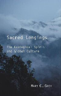 book - sacred longings by mary grey