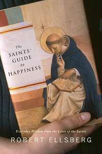 book the saints guide to happiness by robert ellsberg