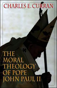book - The Moral Theology of John Paul II