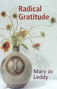 RADICAL GRATITUDE bt Mary J Leddy
