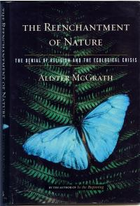 book cover reenchantment of nature by alister mcgrath