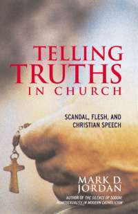 telling truths in church by mark jordon