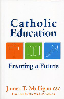 bookcover - catholic education ensuring a future