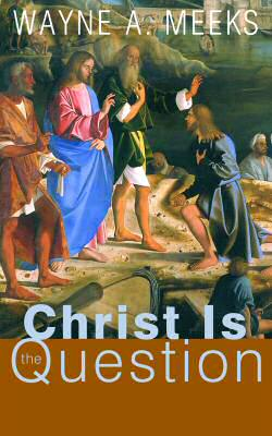 book cover Christ the Question
