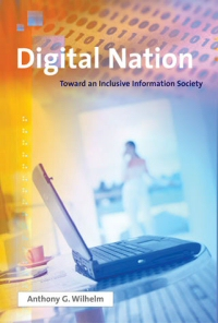 book - digital nation by Anthony Wilhelm