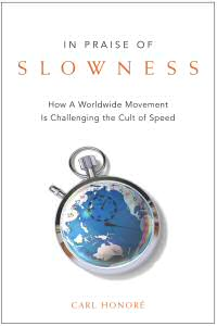 book - in praise of slowness by carl honoré