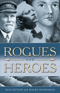 Rogues and Heores