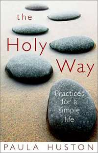book the holy way by paula huston