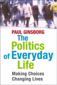 book - the politics of everyday life by paul ginsborg