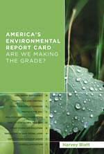 book America's Environmental Report Card by Harvey Blatt