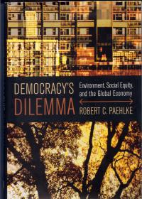 book cover democracy's dilema by robert paehlke
