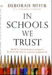 book cover in schools we trust by deborah meier