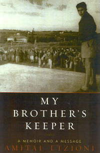 my brother's keeper by Amitai Etzioni
